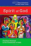 img - for Spirit of God: Christian Renewal in the Community of Faith (Wheaton Theology Conference) book / textbook / text book