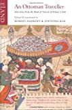 An Ottoman Traveller: Selections from the Book of Travels of Evliya Celebi