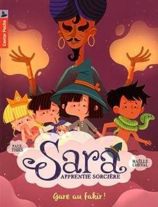 """Afficher """"Sara, apprentie sorcière n° 5 Gare au fakir !"""""""