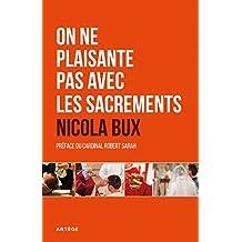 On ne plaisante pas avec les sacrements (Liturgie) (French Edition)