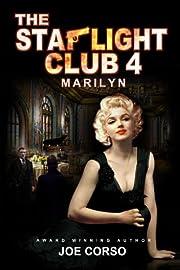 The Starlight Club 4: Marilyn: Scarface, Goodfellas, Mob Guys & Hitmen (Starlight Club Series)