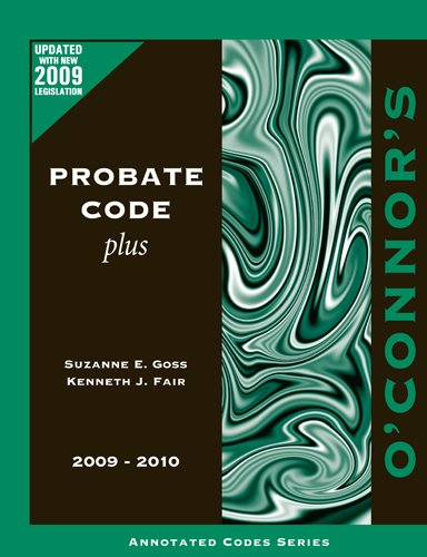 O'Connor's Probate Code Plus 2009-2010