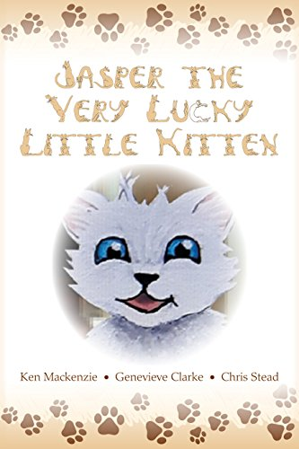 Jasper The Very Lucky Little Kitten: (kids books ages 2-8 ) (Animal bedtime story preschool picture book)