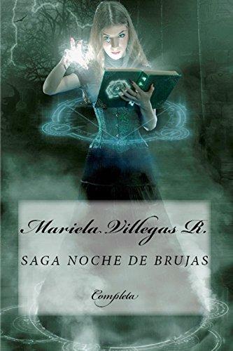 Saga Noche de Brujas: Completa (Spanish Edition) by [Villegas R.,