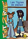 Foot 2 Rue, tome 6 : Les tigres de papier par Télé Images Kids