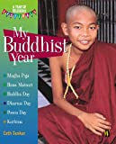 My Buddhist Year, Cath Senker, 075024058X