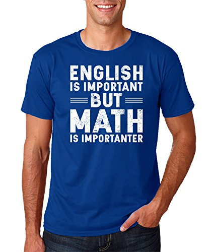 Funny School - English is Important but Math is Importanter, 100% Cotton, Novelty Premium Men's T-Shirt (Small, Royal Blue)
