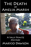 The Death of Amelia Marsh (Sally Nimitz Mysteries Book 1)