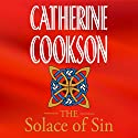 The Solace of Sin Audiobook by Catherine Cookson Narrated by Susan Jameson