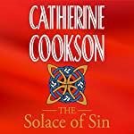 The Solace of Sin | Catherine Cookson