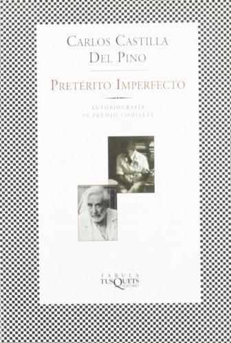 Descargar Libro Pretérito Imperfecto Carlos Castilla Del Pino