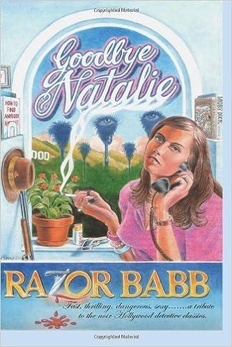 Book By D 'Razor' Babb Goodbye Natalie