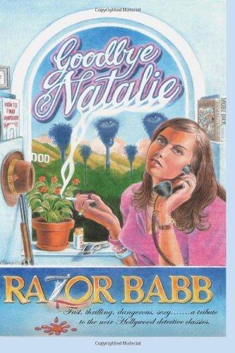 By D 'Razor' Babb Goodbye Natalie [Paperback]