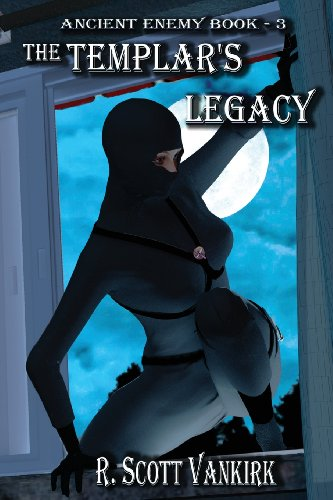 The Templar's Legacy: Ancient Enemy #3