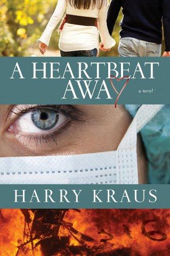 A Heartbeat Away: A Novel
