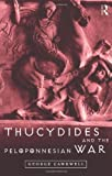 Thucydides and the Peloponnesian War, Cawkwell, George, 0415165520