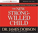 img - for The New Strong-Willed Child By James Dobson, John Fuller(A) [Audiobook] book / textbook / text book