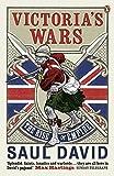 Victoria s Wars: The Rise of Empire