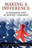 Making a Difference, Peter Hernon and Nancy Rossiter, 1591582911