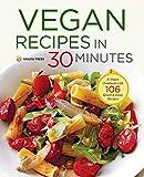 Best Vegan Recipes - Vegan Recipes in 30 Minutes: A Vegan Cookbook Review