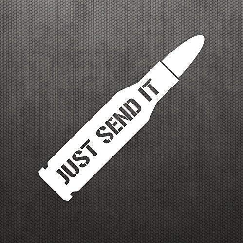Just Send It Bullet Funny Bumper Sticker Vinyl Decal Super Twin Car Truck SUV Window Sticker 5.56