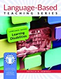Language-Based Learning Disabilities, Newhall, Patricia W., 0971329745
