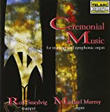 Ceremonial Music for Trumpet & Organ