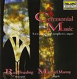 Classical Music : Ceremonial Music for Trumpet & Organ