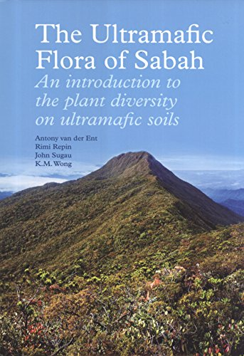 The Ultramafic Flora of Sabah: An Introduction to Plant Diversity on Ultramafic Soils