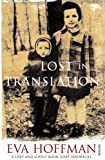 Lost in Translation: A Life in a New Language by Eva Hoffman front cover