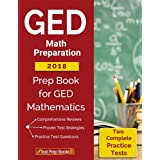 GED Math Preparation 2018: Prep Book & Two Complete Practice Tests for GED Mathematics