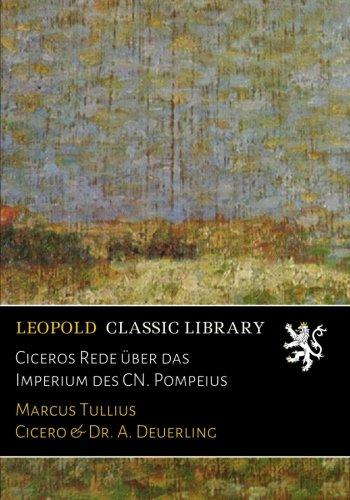 Ciceros Rede über das Imperium des CN. Pompeius (German Edition) PDF Text fb2 book
