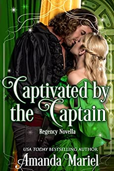Captivated by the Captain (Fabled Love Book 2) by [Mariel, Amanda]