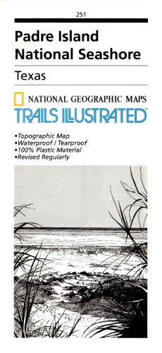 Padre Island National Seashore (National Geographic: Trails Illustrated Maps)