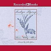 Indigo Dying | Susan Wittig Albert