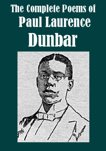The complete poems of paul laurence dunbar illustrated kindle the complete poems of paul laurence dunbar illustrated by dunbar paul laurence fandeluxe Image collections