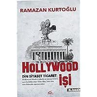 Hollywood İşi: Din-Siyaset-Ticaret