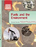 Fuel and the Environment, Denise Walker, 1583408185