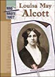 Louisa May Alcott, Elizabeth Silverthorne, 0791067211