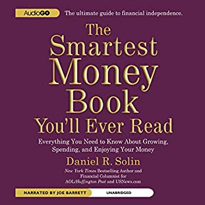 The Smartest Money Book You'll Ever Read Audiobook