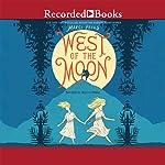 West of the Moon | Margi Preus