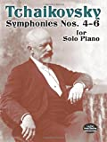 Symphonies Nos. 4-6 for Solo Piano, Classical Piano Sheet Music Staff and Peter Ilyitch Tchaikovsky, 048645729X