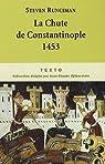 La Chute de Constantinople par Runciman