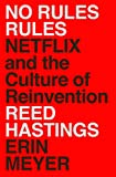 No Rules Rules: Netflix and the Culture of