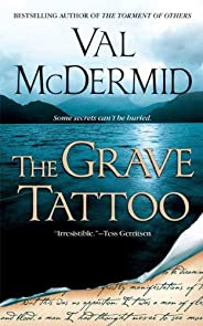 The Grave Tattoo: A Novel
