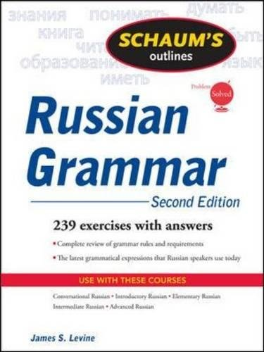 Schaum's Outline of Russian Grammar, Second Edition...