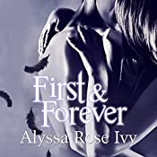 First & Forever: The Crescent Chronicles, Book 4 | Alyssa Rose Ivy