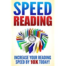 Speed Reading: Increase Your Reading Speed Now