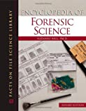 Encyclopedia of Forensic Science 9780816067992