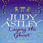 Laying the Ghost | Judy Astley